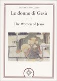 Le Donne di Gesù - The Women of Jesus - Libro