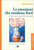 Le Emozioni che Rendono Forti — Libro