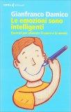Le Emozioni Sono Intelligenti - Libro