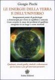 Le Energie della Terra e dell'Universo  - Libro