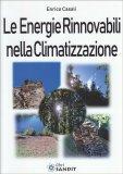Le Energie Rinnovabili nella Climatizzazione - Libro