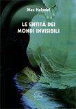 Le Entità dei Mondi Invisibili - Libro