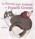 Le Favole degli Animali dei Fratelli Grimm - Libro