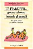Le Fiabe per... Giocare col Corpo Imitando gli Animali