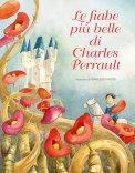 Le Fiabe più Belle di Charles Perrault - Libro