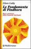 Le Fondamenta di Findhorn  - Libro