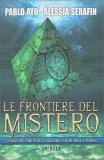 Le Frontiere del Mistero - Libro