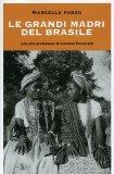 Le Grandi Madri del Brasile - Libro