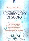 Le Incredibili Proprietà del Bicarbonato di Sodio — Libro