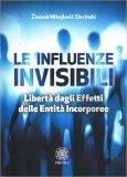 Le Influenze Invisibili - Libro