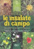 Le Insalate di Campo - Raccolte sull'Amiata in Toscana - Libro
