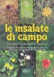 Le Insalate di Campo - Raccolte sull'Amiata in Toscana