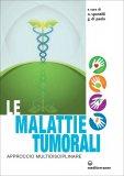 Le Malattie Tumorali  - Libro