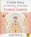 Le Manuel Pratique Du Corps Subtil - Libro