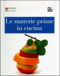 Le Materie Prime in Cucina