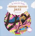 Le Mie più Belle Ninne Ninne Jazz - Libro + CD Audio