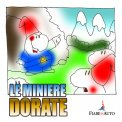 Le Miniere Dorate - Download MP3