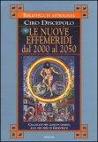 Le Nuove Effemeridi dal 2000 al 2050  - Libro
