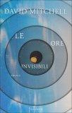 Le Ore Invisibili  - Libro