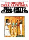 Le Origini dell'Alchimia nell'Egitto greco-romano  - Libro