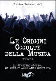 Le Origini Occulte della Musica - Vol.1