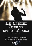 Le Origini Occulte della Musica - Vol.3 - Libro