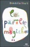 Le Parole Magiche  - Libro