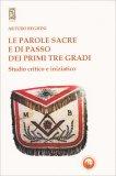 Le Parole Sacre e di Passo dei Primi tre Gradi - Libro