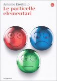 Le Particelle Elementari - Libro
