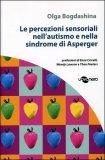 Le Percezioni Sensoriali nell'Autismo e nella Sindrome di Asperger — Libro