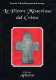 Le Pietre Misteriose del Cristo - Libro