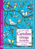Le Più Belle Cartoline Vintage da Colorare - Libro