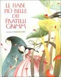 Le Fiabe Più Belle dei Fratelli Grimm - Libro