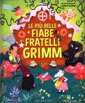 Le Più Belle Fiabe dei Fratelli Grimm — Libro