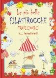 Le Più Belle Filastrocche Tradizionali e... Impertinenti - Libro