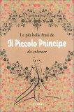 """Le Più Belle Frasi de """"Il Piccolo Principe"""" -  da Colorare - Libro"""