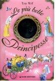 Le più Belle Principesse  - Libro