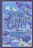 Le Più Belle Storie dei Miti Greci - Libro
