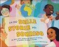 Le Più Belle Storie del Sorriso  - Libro