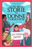 Le Più Belle Storie di Donne Coraggiose — Libro