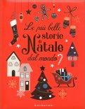 Le più Belle Storie di Natale dal Mondo — Libro
