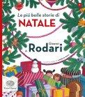 Le Più Belle Storie di Natale di Gianni Rodari - Libro
