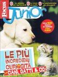 Focus Junior - Le Più Incredibili Curiosità su Cani, Gatti & C.  - Libro