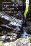 Le Porte degli Inferi in Toscana  — Libro