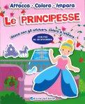 Le Principesse - Attacca, Colora, Impara - Libro