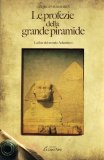 Le Profezie della Grande Piramide  - Libro