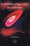 Le Profezie di Edgar Cayce per il XXI Secolo - Libro