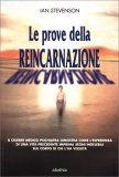 Le Prove della Reincarnazione - Libro