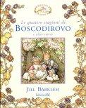Le Quattro Stagioni di Boscodirovo e altre Storie