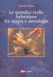 Le Quindici Stelle Beheniane tra Magia e Astrologia — Manuali per la divinazione